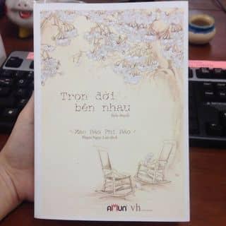 Tiểu thyết Bên nhau trọn đời của ngocanhdao3 tại Hà Nội - 3029958